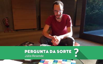 Pergunta da Sorte com Júlio Resende