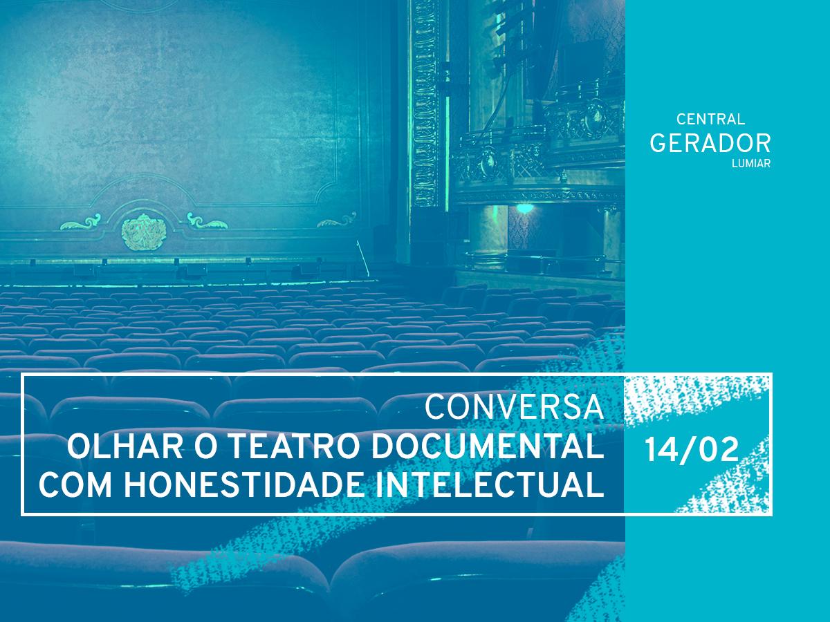 teatro-documental-conversa-lumiar-gratuito