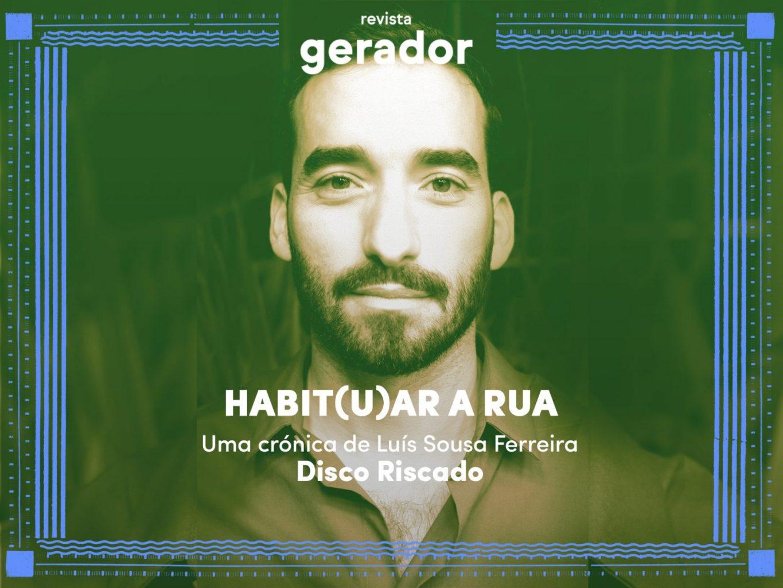 gerador-revista-disco-riscado-luis-sousa-ferreira
