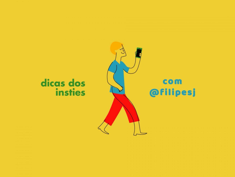dicas_insties_filipesj
