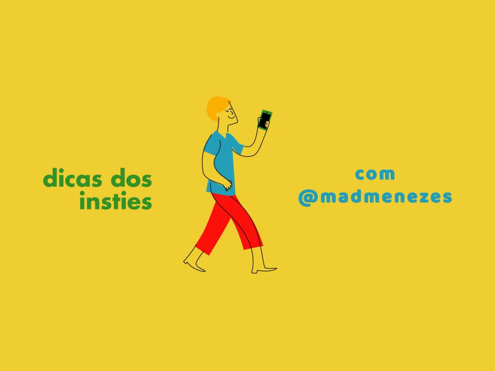 dicas_insties_madmenezes