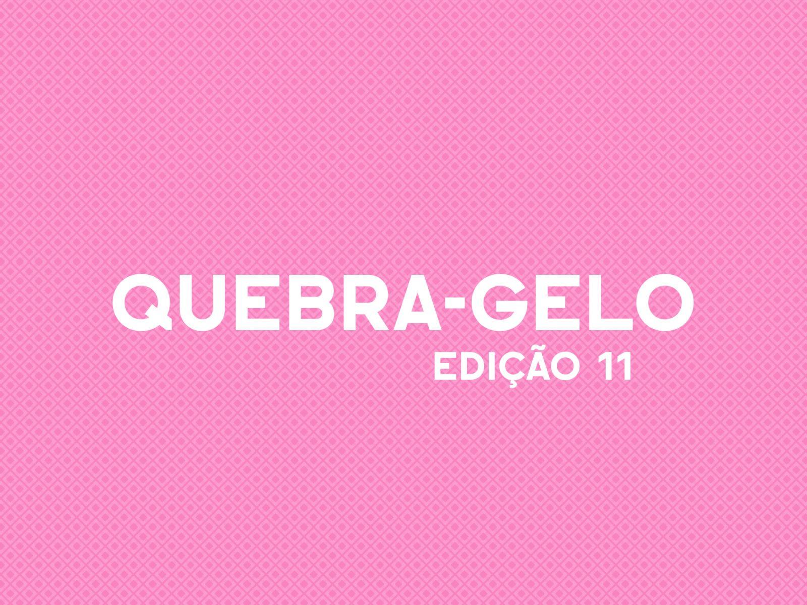 quebra_gelo_da_cultura_portuguesa_edição_11