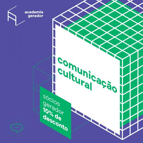 curso_academia_gerador_comunicação_cultural