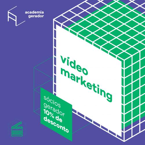 Cursos 25h Vídeo marketing Academia Gerador