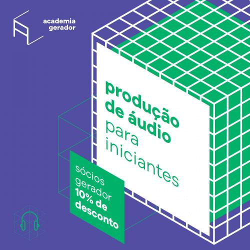 Curso 25h Academia Gerador Produção Audio