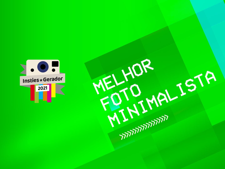 Melhor foto minimalista Prémios Insties Gerador 2021