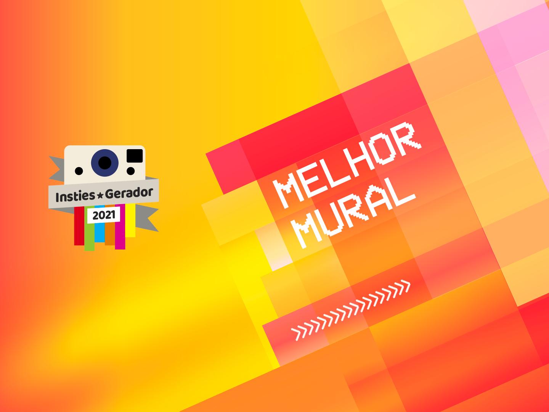 Premios Insties Gerador: Melhor Mural 2021