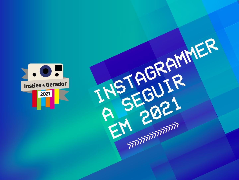Premios Insties Gerador: Instagrammer a seguir2021