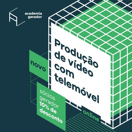 Workshop Academia Gerador Produção video com telemóvel