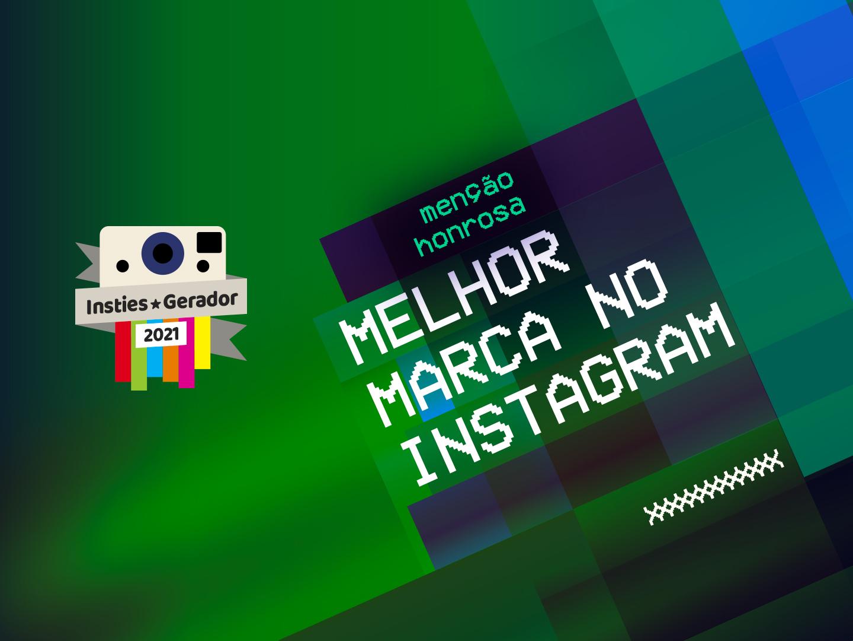 Premios Insties Gerador: Melhor marca no Instagram