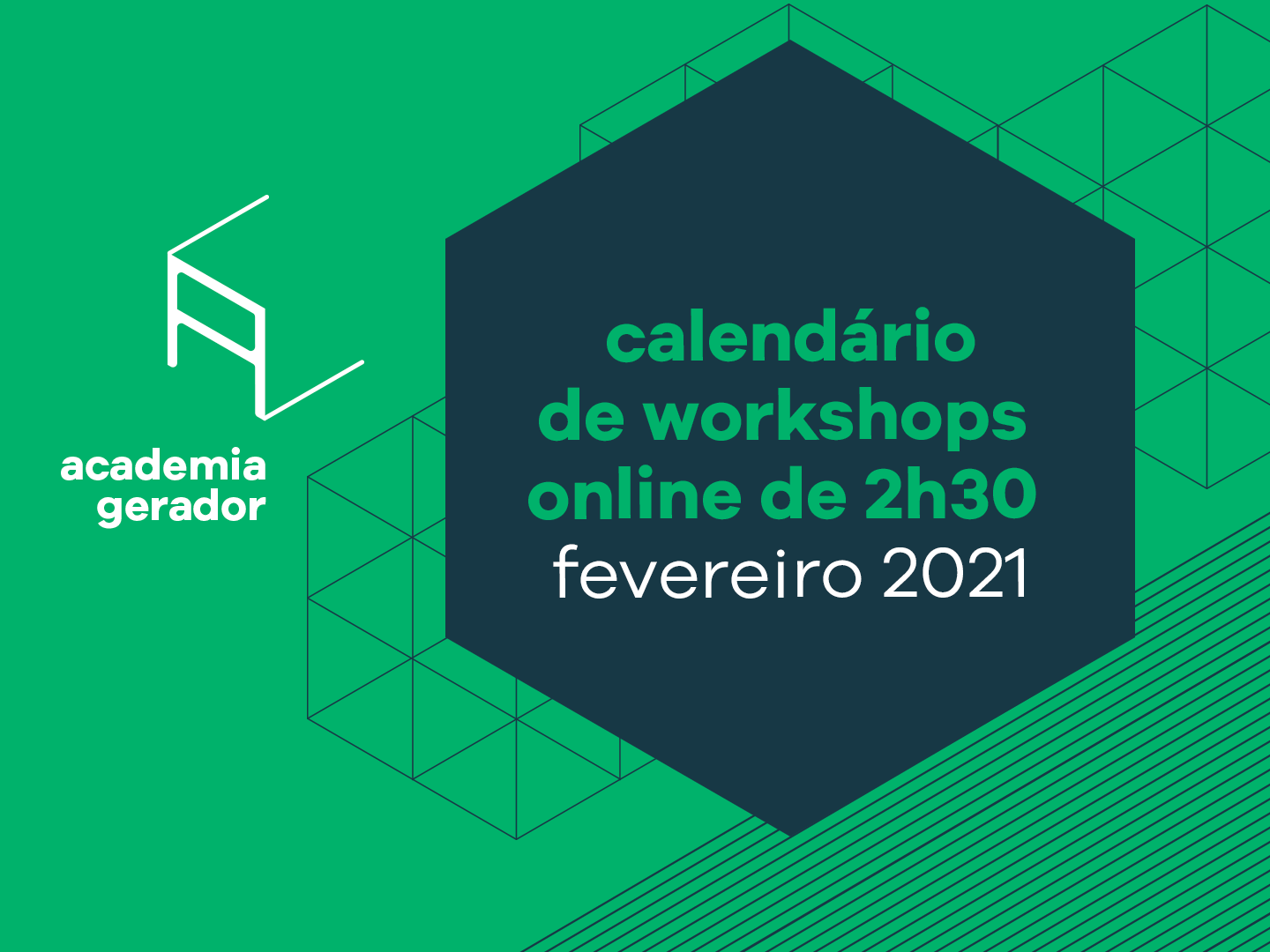 Workshops Academia Gerador favereiro 2021