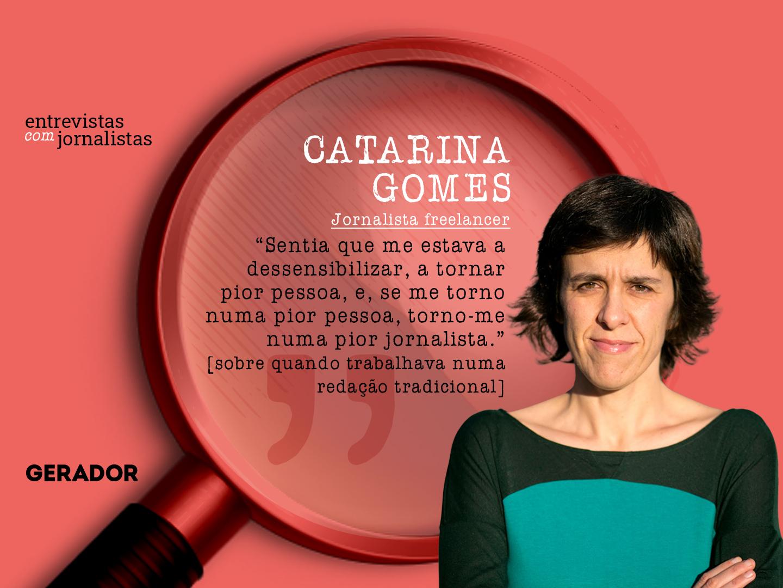 gerador-entrevistas-a-jornalistas-catarina-gomes