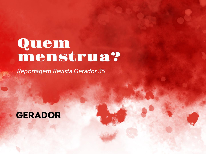 gerador-quem-menstrua-revista-gerador-setembro